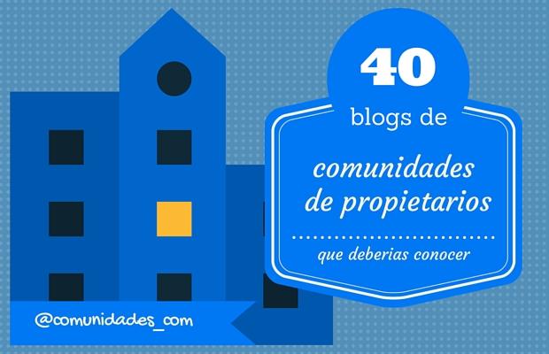 40 blogs decomunidades de propietarios que deberias conocer