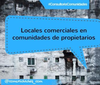locales comerciales en comunidades de propietarios